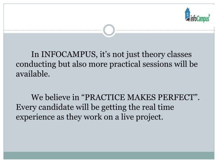 In INFOCAMPUS, it's not just theory classes