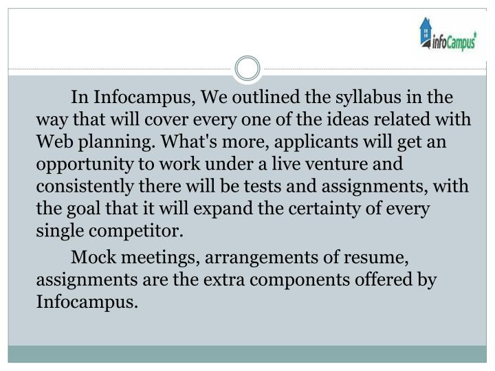 In Infocampus, We outlined the syllabus in the