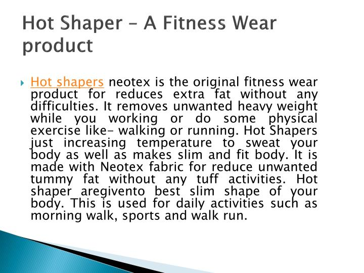 Hot shaper a fitness wear product