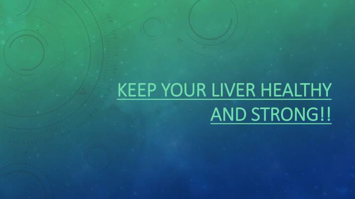keep your live r healthy and strong n.