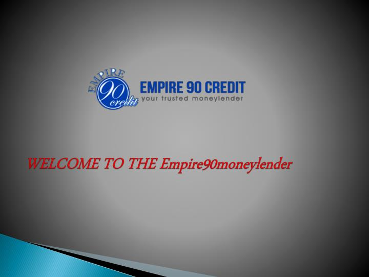 welcome to the empire90moneylender n.