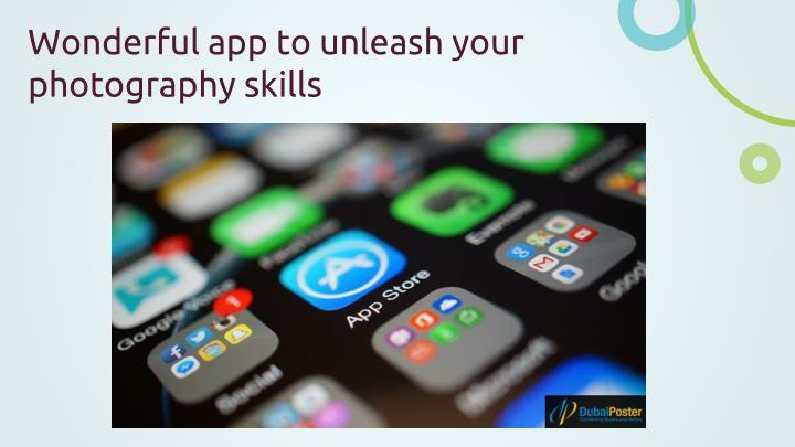 Wonderful app to unleash your photography skills