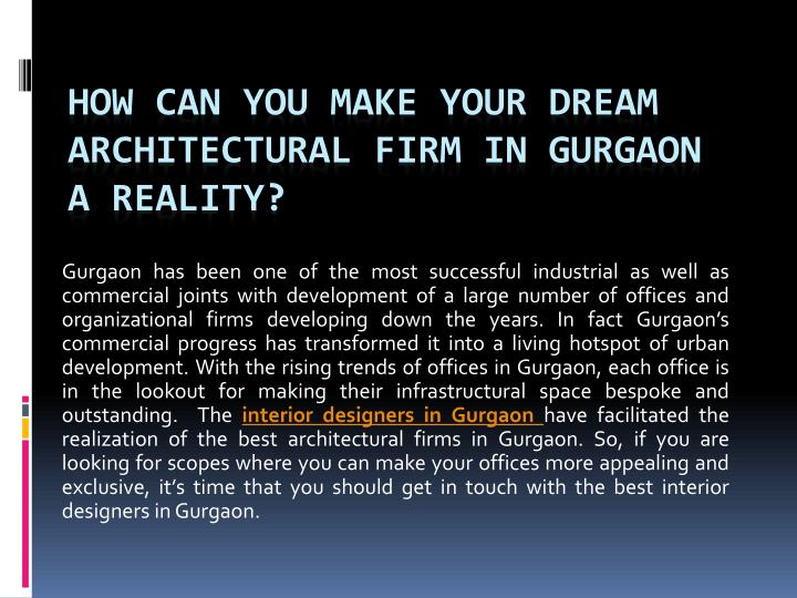 How can you make your dream architectural firm in gurgaon a reality