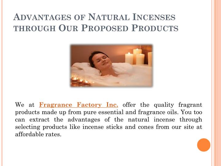 Advantages of Natural Incenses through Our Proposed