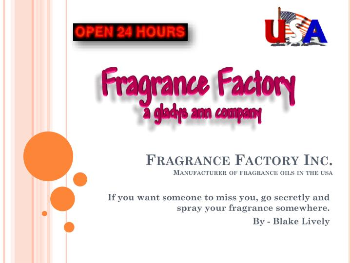 Fragrance factory inc manufacturer of fragrance oils in the usa