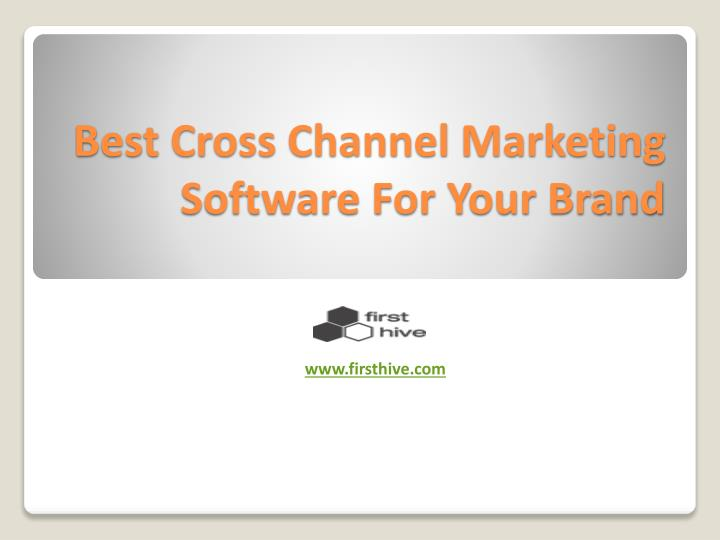 Best cross channel marketing software for your brand