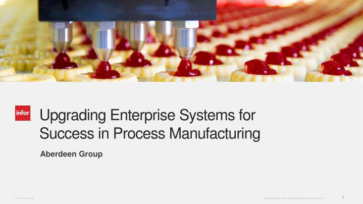 upgrading enterprise systems for success in process manufacturing n.