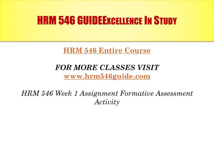 Hrm 546 guideexcellence in study