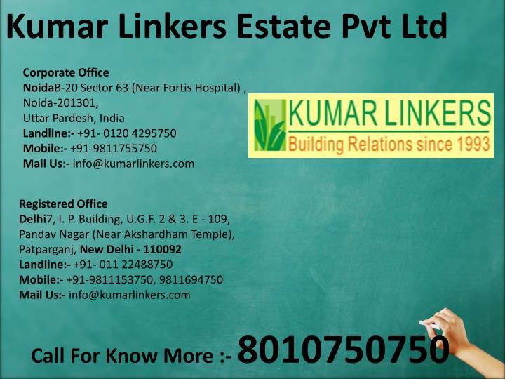 Kumar Linkers Estate