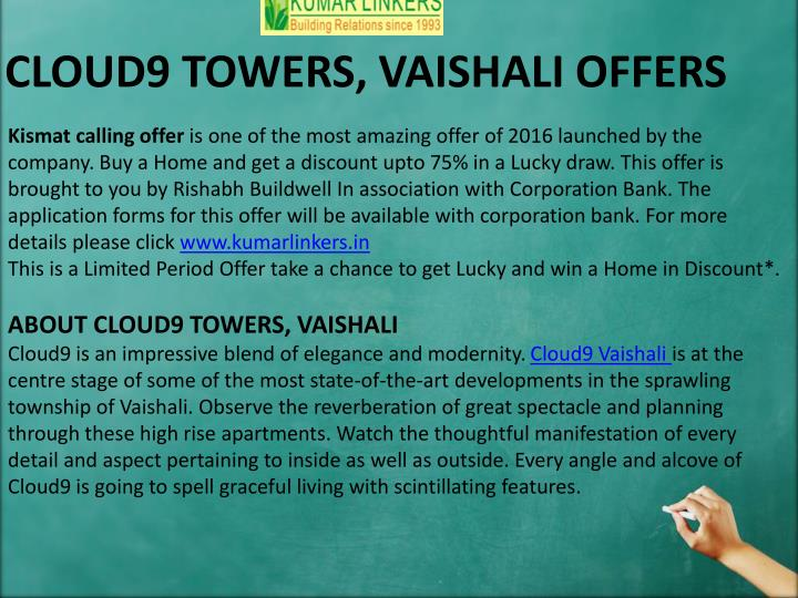 CLOUD9 TOWERS, VAISHALI