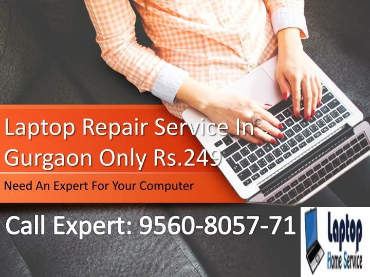 laptop repair service in gurgaon only rs 249 n.