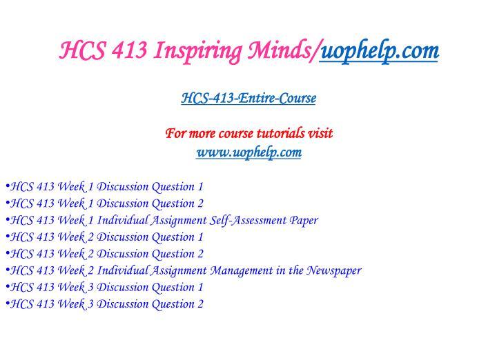 Hcs 413 inspiring minds uophelp com1