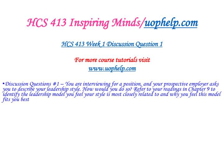 Hcs 413 inspiring minds uophelp com2