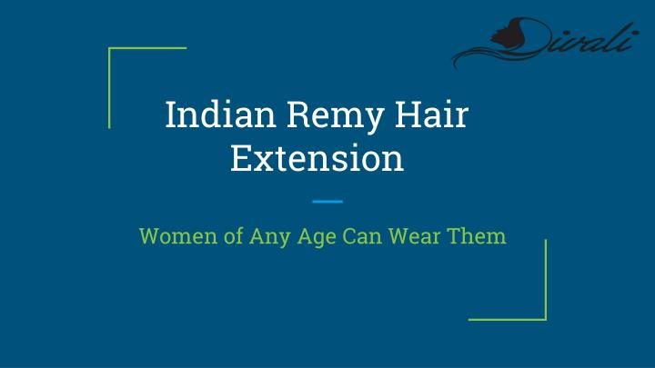 indian remy hair extension n.