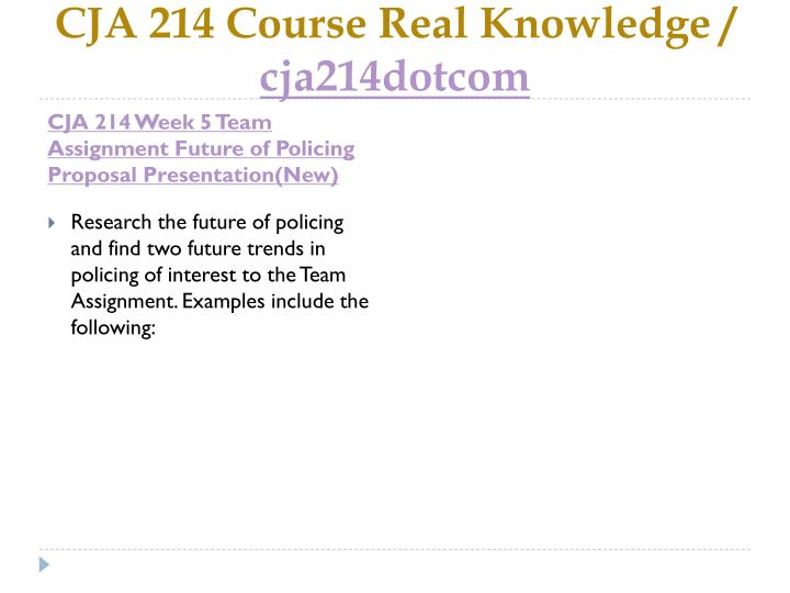cja 214 week 5 future of policing