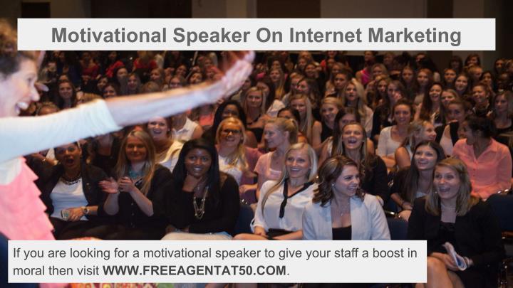 Motivational Speaker On Internet Marketing
