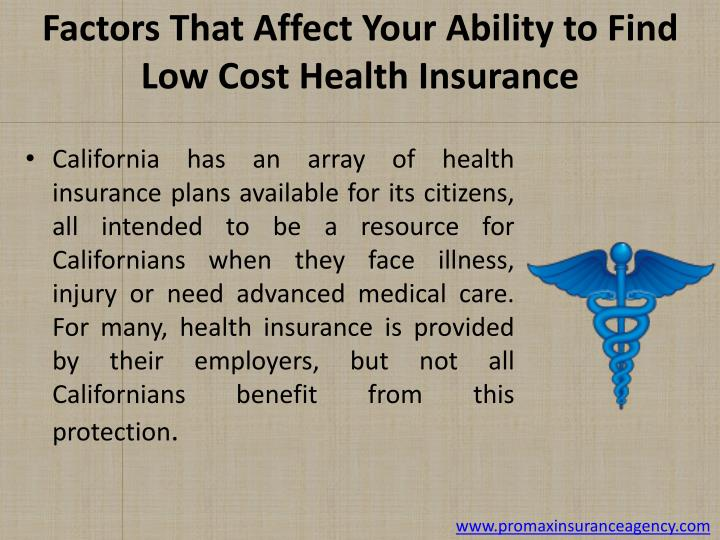 Factors that affect your ability to find low cost health insurance
