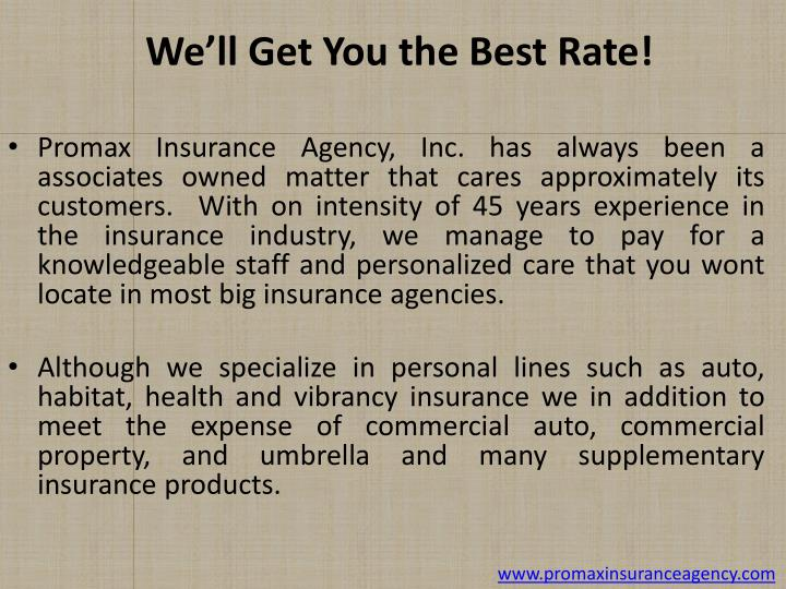 We ll get you the best rate