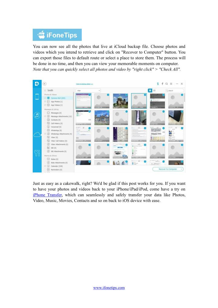 You can now see all the photos that live at iCloud backup file. Choose photos and