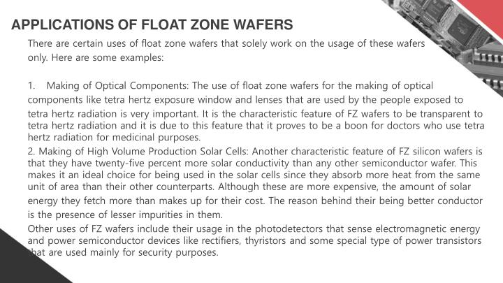 APPLICATIONS OF FLOAT ZONE WAFERS