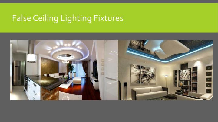 False Ceiling Lighting Fixtures