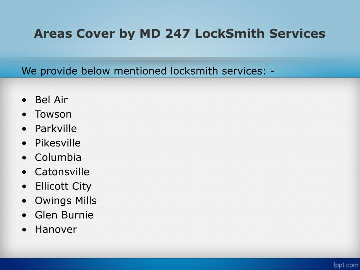 Areas Cover by MD 247 LockSmith Services