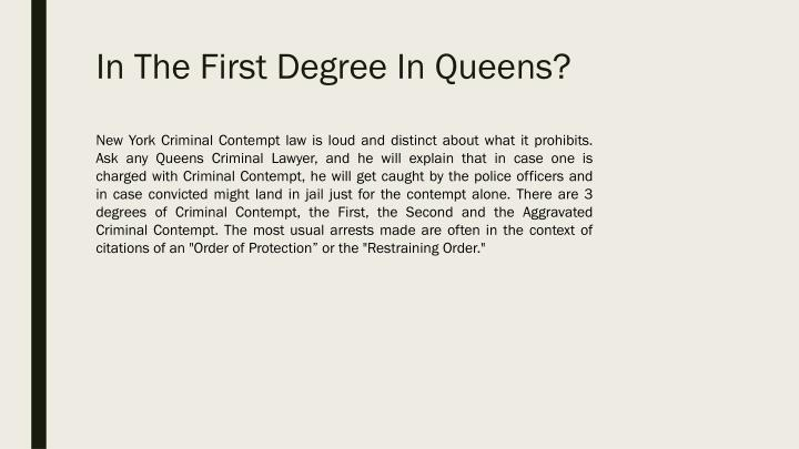 In the first degree in queens