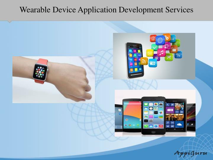 Wearable Device Application Development Services