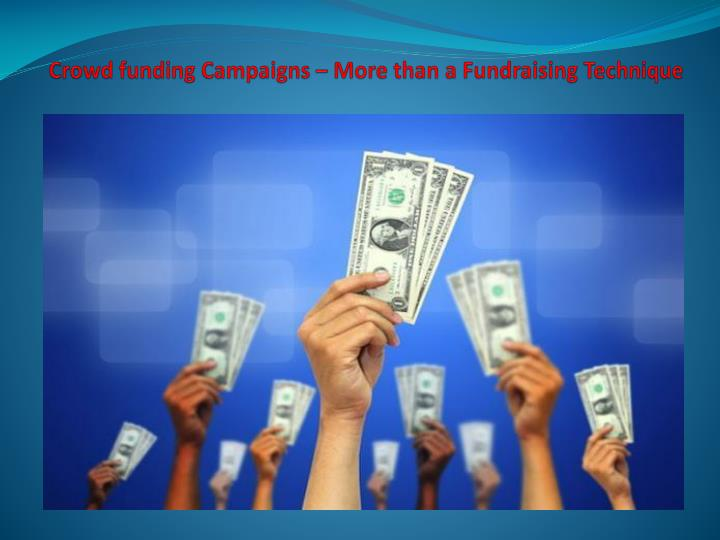 crowd funding campaigns more than a fundraising technique n.