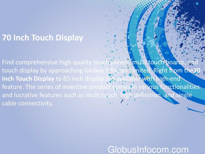 70 Inch Touch Display