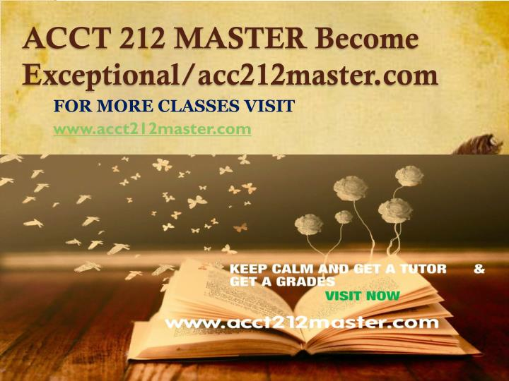 Acct 212 master become exceptional acc212master com