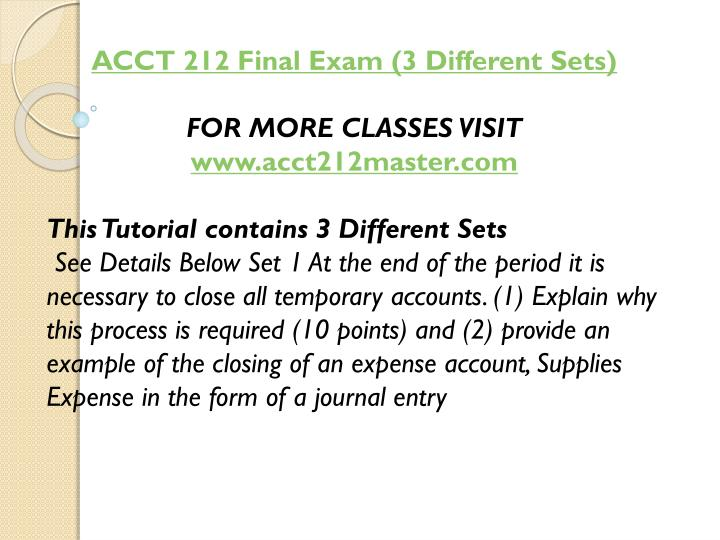 ACCT 212 Final Exam (3 Different Sets)