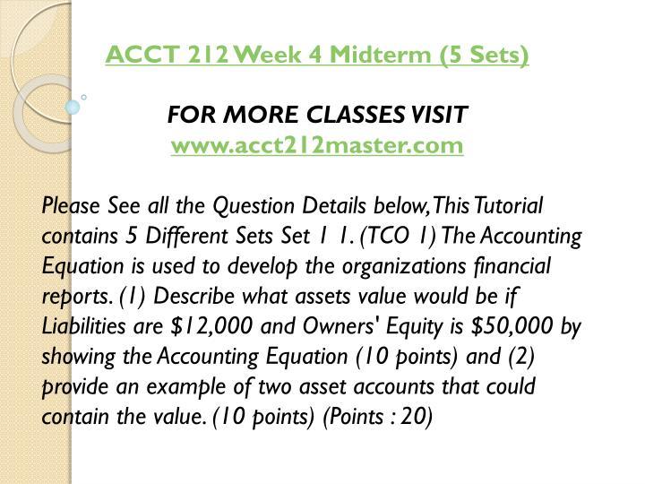 ACCT 212 Week 4 Midterm (5 Sets)