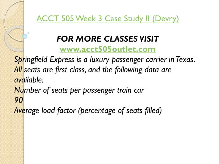 ACCT 505 Week 3 Case Study II (
