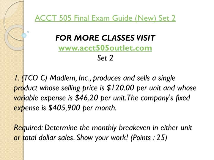 ACCT 505 Final Exam Guide (New) Set 2