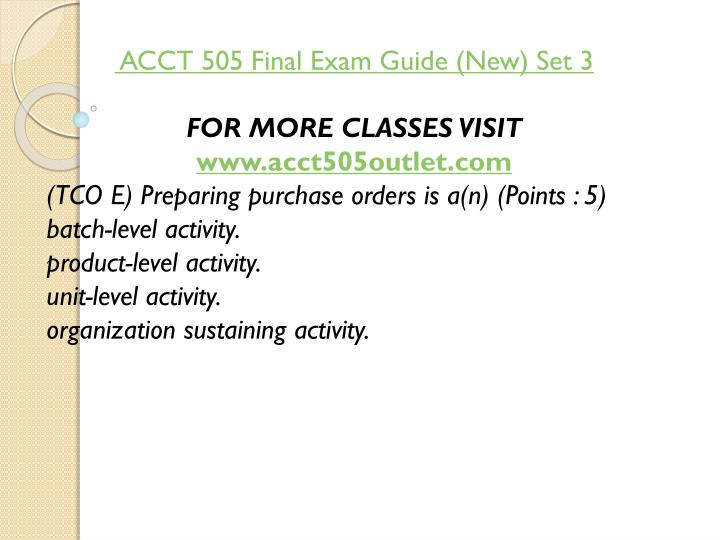 ACCT 505 Final Exam Guide (New) Set 3