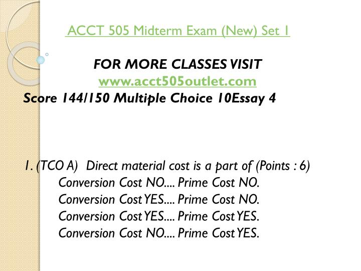ACCT 505 Midterm Exam (New) Set 1