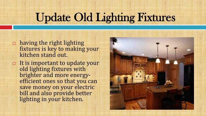 Update Old Lighting Fixtures