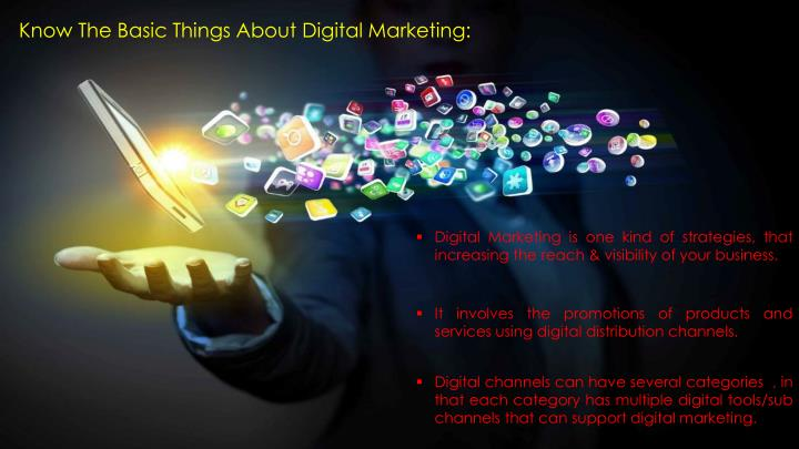 Know about digital marketing