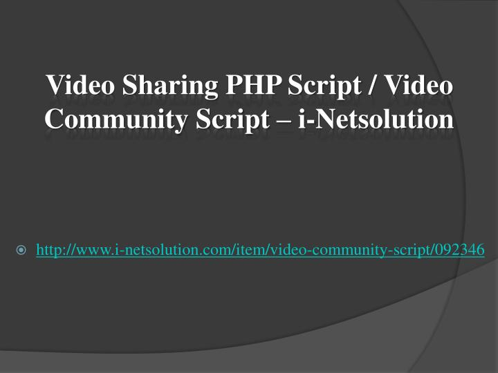 video sharing php script video community script i netsolution