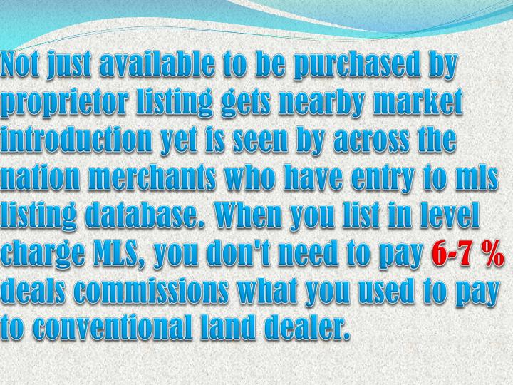 Not just available to be purchased by proprietor listing gets nearby market introduction yet is seen by across the nation merchants who have entry to