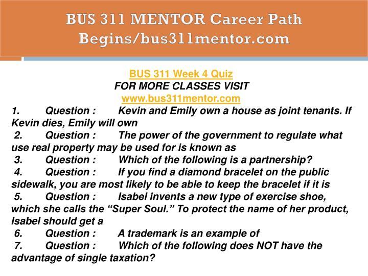 BUS 311 MENTOR Career Path Begins/bus311mentor.com