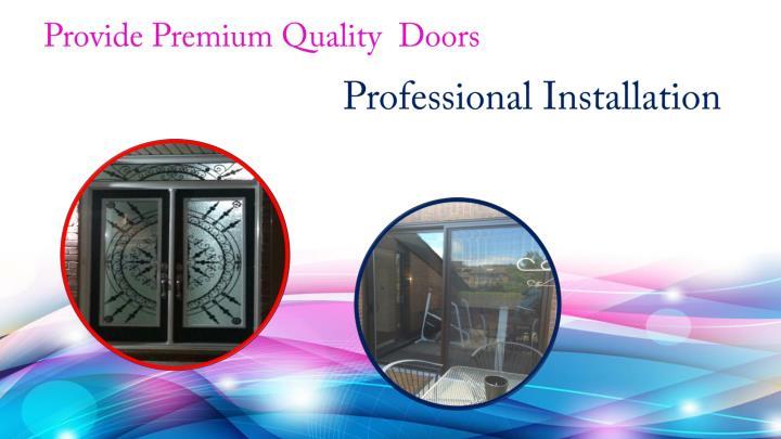 Provide Premium Quality  Doors