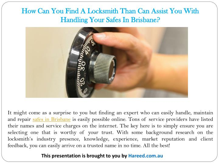 How Can You Find A Locksmith Than Can Assist You With Handling Your Safes In Brisbane?
