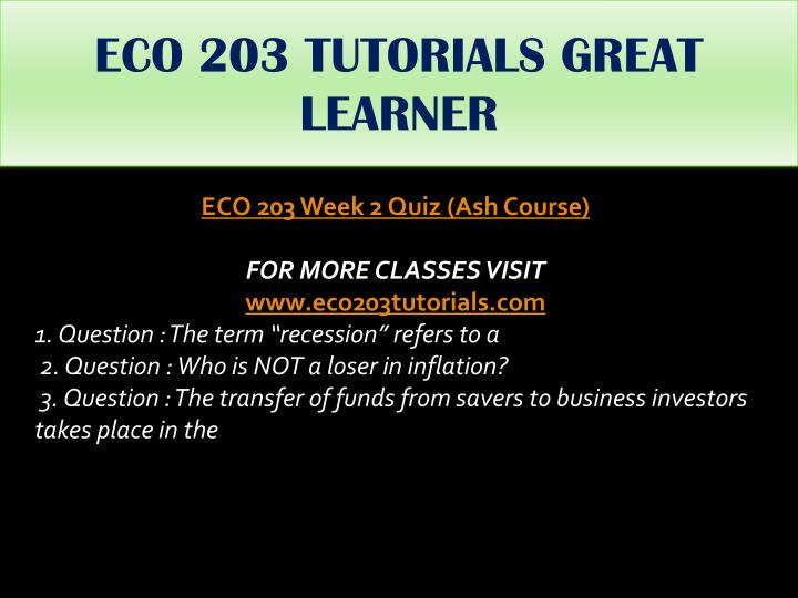 ECO 203 TUTORIALS GREAT LEARNER