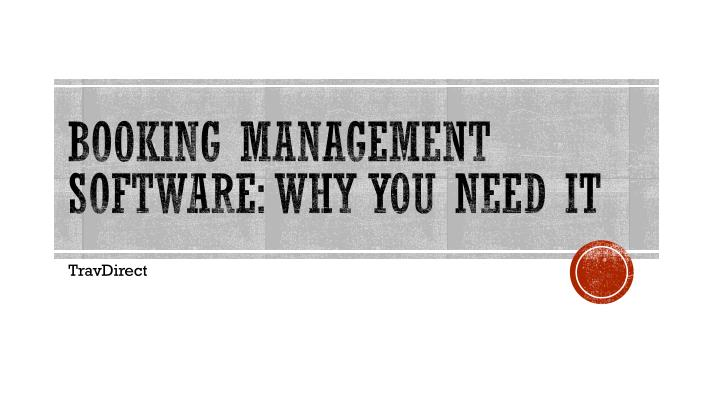Booking management software why you need it