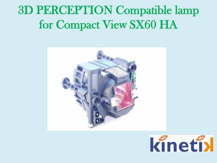 3d perception compatible lamp for compact view sx60 ha