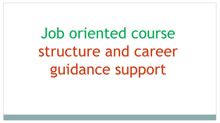 Job oriented course