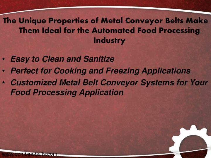 The Unique Properties of Metal Conveyor Belts Make Them Ideal for the Automated Food Processing Industry