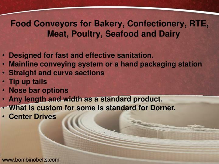 Food Conveyors for Bakery, Confectionery, RTE, Meat, Poultry, Seafood and Dairy